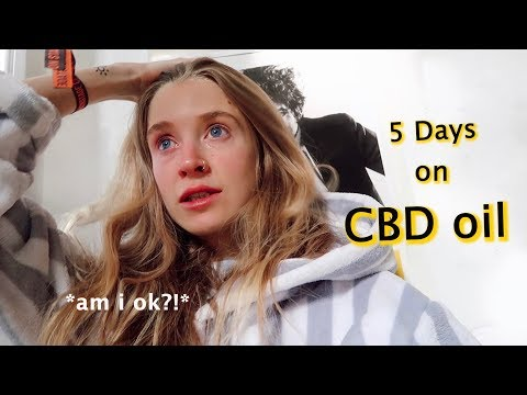 I tried CBD oil for 5 days * this is what happened *