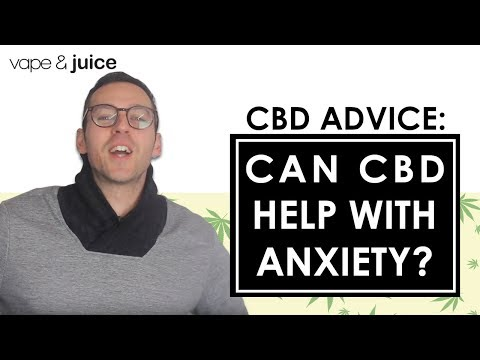 Can CBD Help With Anxiety | Does CBD work? | CBD Advice