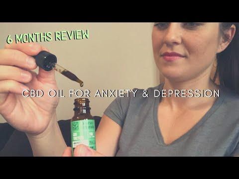 CBD Oil For Anxiety & Depression | 6 Month Review