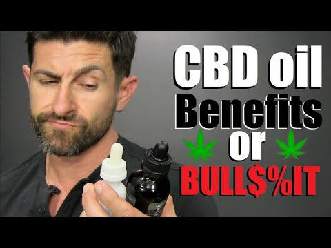 CBD Oil: Beneficial or Bull$%!T?