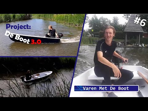 Project: De Boot 3.0 #6 Varen Met De Boot